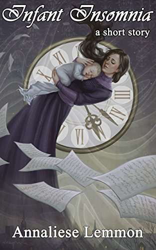 Infant Insomnia (by Annaliese Lemmon)
